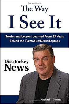 The Way I See It: Stories and Lessons Learned From 25 Years Behind the Turntables/Decks/Laptops: Michael J. Lenstra: 9781790353545: Amazon.com: Books I See It, Michael J, Lessons Learned, Laptops, Decks, How To Memorize Things, Weddings, Learning, Amazon