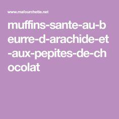 muffins-sante-au-beurre-d-arachide-et-aux-pepites-de-chocolat