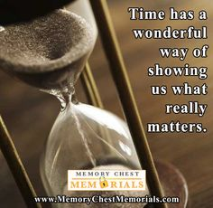 Don't let time pass you by...enjoy every day.