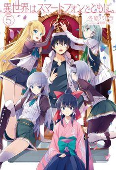 Light Novel Isekai wa Smartphone to Tomo ni sẽ được chuyển thể thành Anime