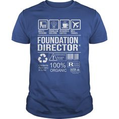 Awesome Tee For Foundation Director T-Shirts, Hoodies. VIEW DETAIL ==► Funny Tee Shirts