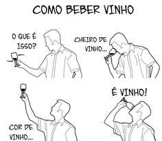 como beber vinho… =^)