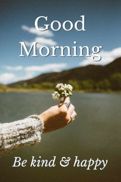 Be kind & happy - Tap to see more of the most beautiful good morning greetings! | @mobile9