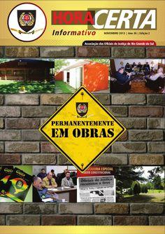 Mais um trabalho da equipe de Jornalistas da Age! Comunicação. É a Revista Hora Certa da Associação dos Oficiais de Justiça do Rio Grande do Sul - ABOJERIS. Contatos 51-3737.7448 ou 9941.1144