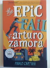 The Epic Fail Of Arturo Zamora Pablo Cartaya Advance Readers Edition in Books, Children & Young Adults, Young Adult Fiction   eBay