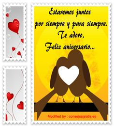 buscar frases de aniversario de novios,descargar mensajes bonitos de aniversario de novios: http://www.consejosgratis.es/mensajes-para-mi-novio-por-el-primer-ano-de-relacion/