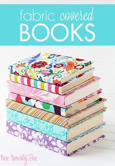 Dress up an old notebook or even a regular book with fancy fabric. Perhaps it's a good idea to do them for books people want to read in secret, such as the Fifty Shades of Grey trilogy. Source: Two Twenty One
