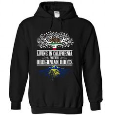 Living in California with Oregonian roots - #swag hoodie #red hoodie. GET IT => https://www.sunfrog.com/States/Living-in-California-with-Oregonian-roots-jpqzplmsgb-Black-Hoodie.html?68278