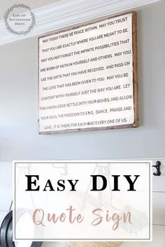 Easy DIY Quote Sign, DIY Quote Sign, Wood Framed Quote Sign, DIY wood framed quote sign, how to make a diy quote sign Painting Words, Diy Painting, Home Decor Signs, Diy Signs, Make A Quote, Diy Quote, Big Little Quotes, Diy Furniture Decor, Furniture Projects