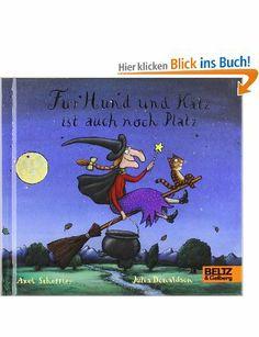 Für Hund und Katz ist auch noch Platz: Vierfarbiges Bilderbuch: Amazon.de: Axel Scheffler, Julia Donaldson, Macmillan Children's Books, Mirj...