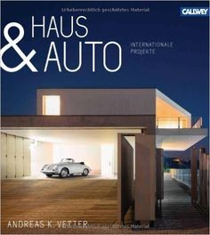 Haus & Auto: Internationale Projekte: Amazon.co.uk: Andreas K. Vetter: 9783766720399: Books