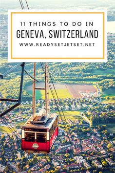 11 Things to Do in Geneva, Switzerland