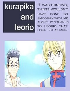 Kurapika and Leorio Quotes