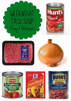 Favorite & Easy Soup Idea: Taco Soup