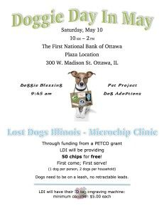 Doggie Day in May Microchip Clinic in Ottawa #IL. 50 Free microchips provided 10 am - 2 pm, Saturday, May 10th! #Microchip