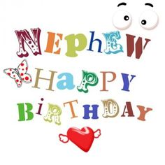 Happy Birthday Nephew Quotes from Uncle and Aunt Birthday Greetings For Nephew, Happy Birthday Nephew Quotes, Happy Birthday Boy, Funny Birthday, Heaven Birthday, Birthday Sayings, Birthday Posts, Male Birthday, Brother Birthday