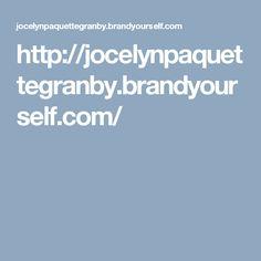 http://jocelynpaquettegranby.brandyourself.com/