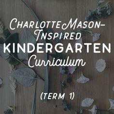 Charlotte Mason-Inspired Kindergarten Curriculum term 3