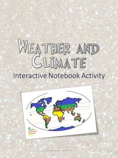 Weather vs. Climate Interactive Notebook Freebie  This activity is designed to pair with the Weather vs. Climate Science and Literacy lesson set.   I have several complete Interactive Notebook Setsavailable in my store. Currently I have 5th grade, 2nd Grade, and Kindergarten.