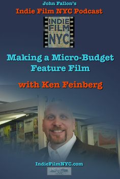 "John Fallon's Indie Film NYC Podcast interviews Filmmaker Ken Feinberg about his upcoming film ""Santa's Bootcamp"""