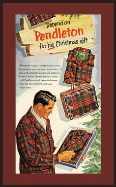 Vintage Pendleton Advertisement ~ Men's Tartan for Christmas.
