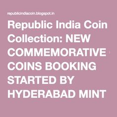 Republic India Coin Collection: NEW COMMEMORATIVE COINS BOOKING STARTED BY HYDERABAD MINT