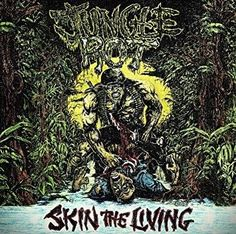 Skin the Living - Jungle Rot, LP