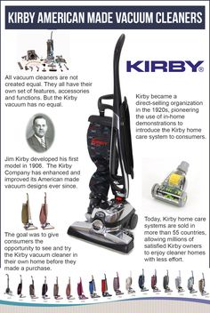 Kirby American Made Vacuum Cleaners - An innovative brand and a unique home care system. Learn more about the vacuum with no equal at https://lindascoffin.wordpress.com/2016/08/10/a-century-of-excellence-how-kirby-vacuums-changed-home-cleaning/.