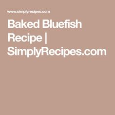 baked bluefish southern baked bluefish baked blue fish fillet recipes ...