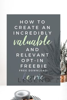 How to Create an Incredibly Valuable and Relevant Opt-In Freebie - Kerrie Legend Content Marketing Strategy, Business Marketing, Online Marketing, Business Advice, Online Business, Opt In, Tips Instagram, Entrepreneur, Blogging For Beginners