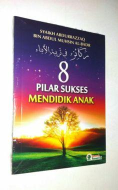 8 Pilar Sukses Mendidik Anak Cover, Books, Livros, Livres, Book, Blankets, Libri, Libros