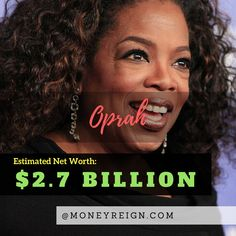 Oprah is in a league of her own, with a net worth of over $2.7 billion. This massive amount of earnings hasn't just come from her show, magazine, and sponsorships, but also from her recent deal and acquisition of Weight Watchers.
