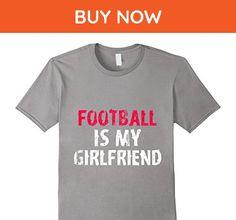 Mens Football Is My Girlfriend Funny Cute High School Team Shirt Small Slate - Sports shirts (*Amazon Partner-Link)