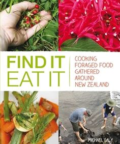 Find it Eat it foraging book by Michael Daly