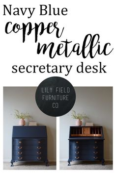 Transform a dated secretary desk with navy and copper paint via Lily Field Furniture Co. #fusionmineralpaint