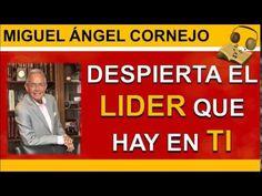 Despierta El Lider Que Hay En Ti   Miguel Angel Cornejo   https://www.youtube.com/watch?v=1tmP-zI8fUs