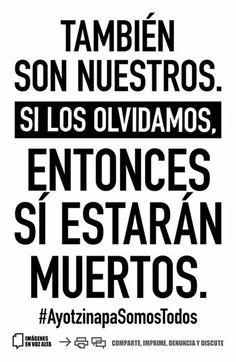 """""""También son nuestros"""". FUE EL ESTADO: #YaMeCansé #MéxicoEstadoFallido #MéxicoViolento #Impunidad #Represión #DDHH #Ayotzinapa #Iguala #Guerrero #México #Normalistas #AyotzinapaSomosTodos #JusticiaParaAyotzinapa #JusticeForAyotzinapa #YoSoyAyotzinapa #AcciónGlobalPorAyotzinapa #Artículo39RenunciaEPN #EPN #20NovMx #CriminalizaciónDeLaProtesta #Corrupción #PRI"""