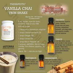My Absolute favorite! Vanilla Chai Trimshake- find your essentials to make this… Doterra Essential Oils, Essential Oil Blends, Doterra Slim And Sassy, Cooking With Essential Oils, Doterra Recipes, Vanilla Chai, Vanilla Essential Oil, Shake Recipes, Smoothies