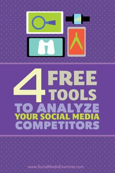 4 free tools to analyze your competitors on social media by Kiera Stein for Social Media Examiner Web Social, Marketing Digital, Internet Marketing, Social Media Marketing, Marketing Strategies, Marketing Plan, Business Marketing, Content Marketing, Mobile Marketing