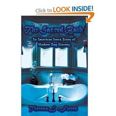 The Sacred Bath - An American Teen's Story of Modern Day Slavery    This is definitely not an easy read - tough issues, and NOT acceptable for a young reader.