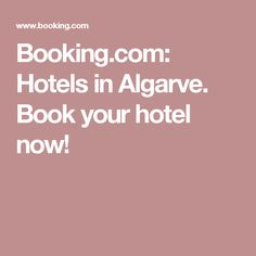 Booking.com:  Hotels in Algarve.  Book your hotel now!