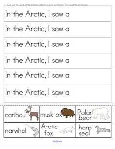 "***FREE  Arctic Animals cut and paste sentences - Cut and paste the labeled pictures to finish the 12 sentences. Because of the repetition at the beginning, and the picture clue at the end, the children are able to predict what the sentences say, and are able to ""read"" them. 2 pages"
