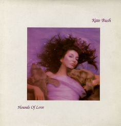 "Kate Bush ""Hounds of Love""-Running Up That Hill"