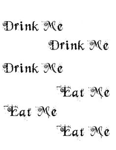 Drink Me Eat Me #printables #alice_in_wonderland