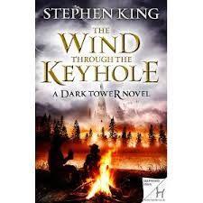 The Wind Through The Keyhole - A Dark Tower Novel