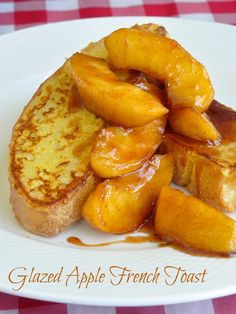 Glazed Apple French Toast - the perfect weekend brunch at any time of the year but particularly during the Fall apple harvest. Mothers Day Brunch, Breakfast Time, Breakfast Recipes, Apple Glaze, Apple French Toast, Apple Harvest, Apple Juice, Some Recipe, Food Cravings