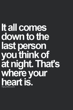 And my heart breaks every night...