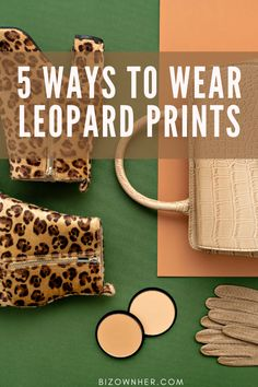 5 Ways to Wear Leopard Prints this fall