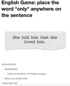 When this English game drove everyone crazy.   21 Times Tumblr Proved English Is The Worst Language Ever