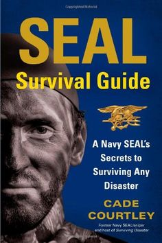#55 on the list: Navy SEAL's Secrets to Surviving Any Disaster: Think and act like a Navy SEAL to survive anything! Popular book for preppers by Cade Courtley. http://happypreppers.com/Books.html